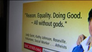 Good Without God: Atheist Billboards to Go Up Around Sacramento