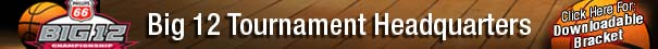 Big-12-Tournament-Headquarters-Downloadable-Bracket