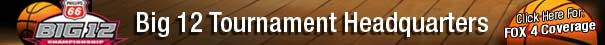 Big-12-Tournament-Headquarters-FOX-4-Coverage