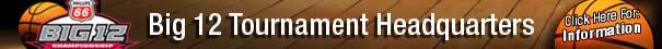 Big-12-Tournament-Headquarters-INformation