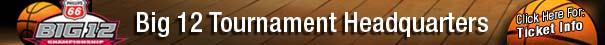 Big-12-Tournament-Headquarters-Ticket-Info