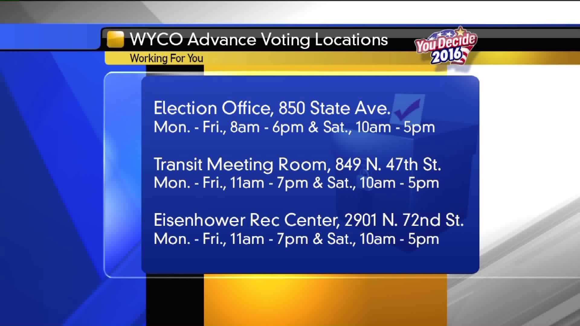 Here are the three advance voting locations in Wyandotte County and when they are open.