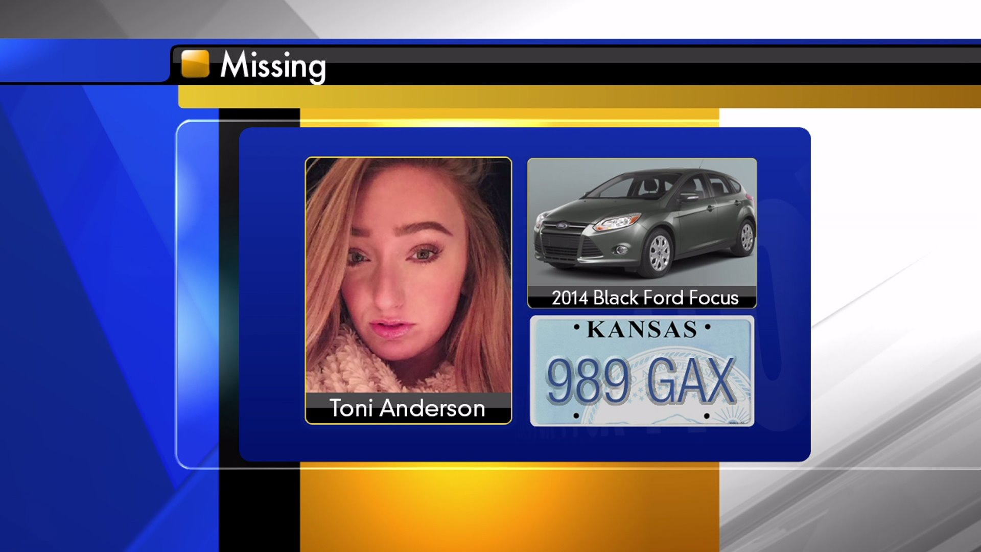 Police are searching for Toni Anderson, 20, and her 2014 black Ford Focus.