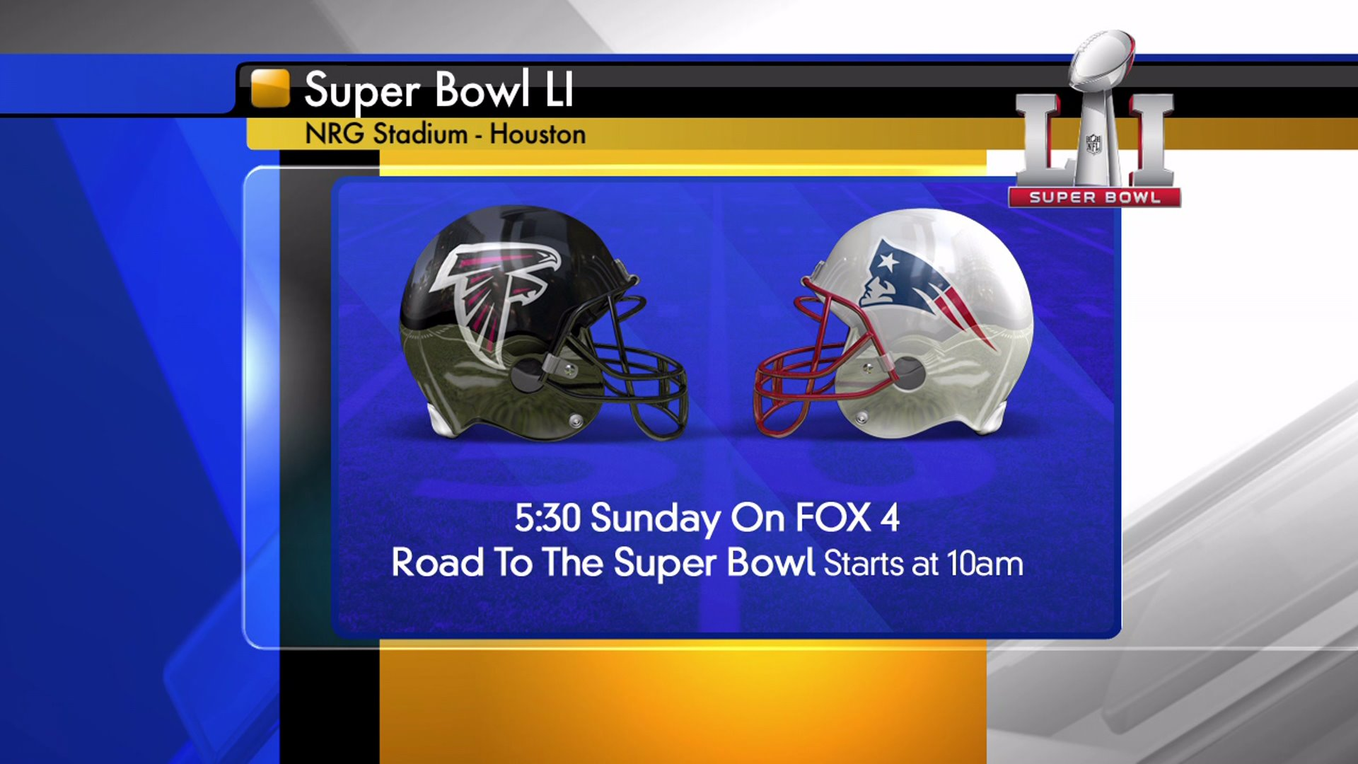 Watch the Super Bowl on FOX 4.