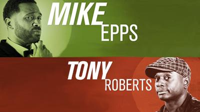 Mike Epps   Tony Roberts