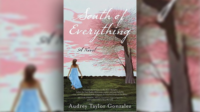 South of Everything Audrey Taylor Gonzalez