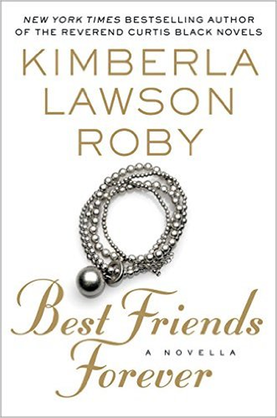 Kimberla Lawson Roby Best Friends Forever