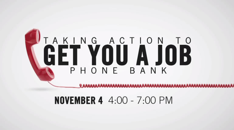 Job Phone Bank Wednesday, Nov. 4