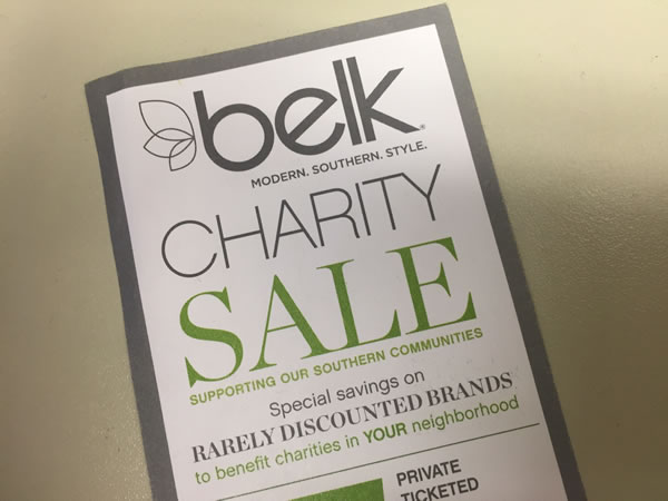 Do you have your ticket for the Belk Charity Sale? Many local non-profit organizations are selling them, and will get money back from Belk.