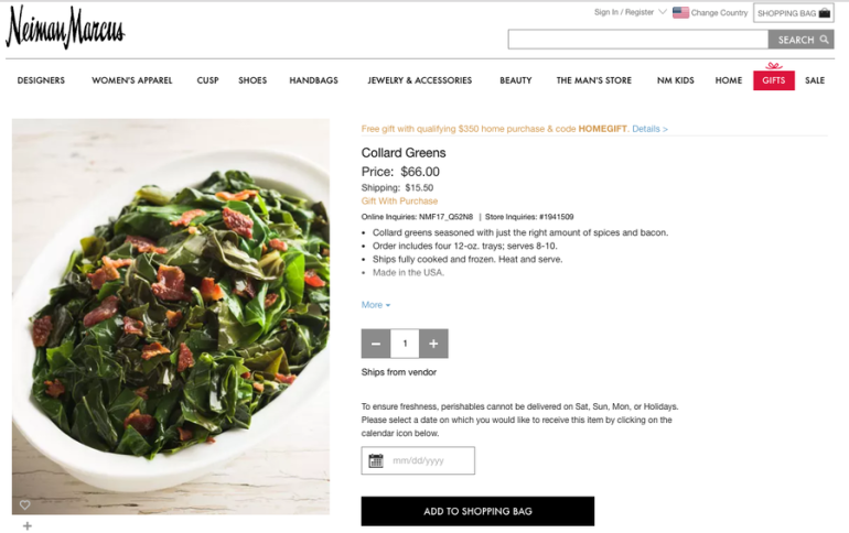 Nieman Marcus was selling collard greens online for $66, but they're all sold out.