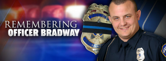 Remembering Officer Bradway