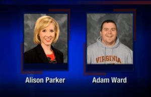 Reporter Alison Parker and Adam Ward were killed