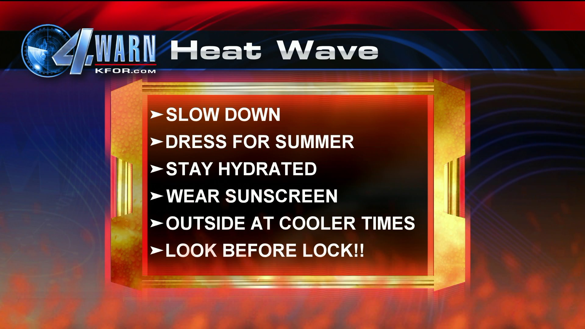 Stay safe during the high temps