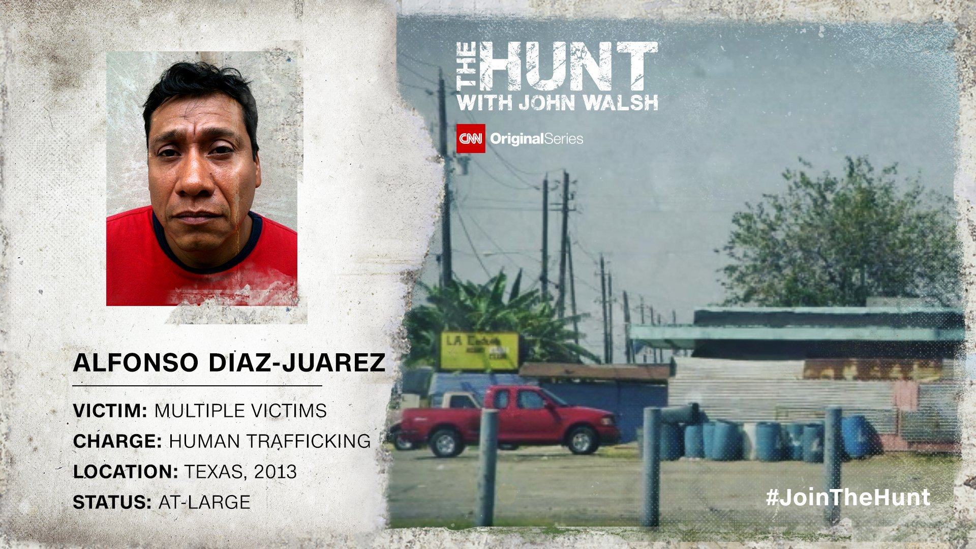 """Alfonso Diaz Juarez is accused of human trafficking in a Houston-area prostitution sting. For fugitives on the run, time is running out. Check out """"The Hunt with John Walsh"""" Sundays at 9 p.m. ET/PT and #JoinTheHunt. Credit:Photo Illustrations/CNN"""
