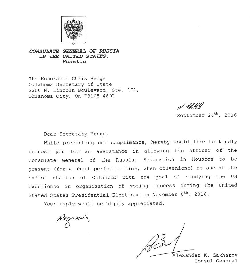 Consulate General of Russia in the U.S., Houston - Alexander K. Zakharov sent a letter to Oklahoma Secretary of State Chris Benge, requesting to send a diplomat to monitor polling stations on Election Day