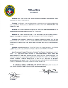 An official proclamation from The Village Mayor Sonny Wilkinson to the turkey roaming the city's neighborhoods for the past several months.