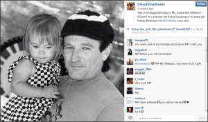Robin Williams' last post on Instagram was dated July 31, 2014.