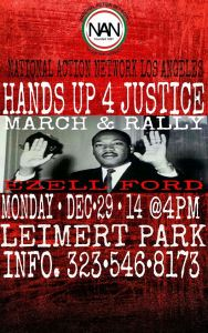 A flier from  National Action Network Los Angeles promoted a protest set for Dec. 29, 2014.