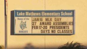 A sign for Lake Matthews Elementary School is seen on Jan. 17, 2017. (Credit: KTLA)