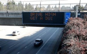 A highway sign along the 280 Freeway in San Jose warns drivers against driving under the influence of marijuana on Dec. 27, 2017. (Credit: Karl Mondon / East Bay Times)