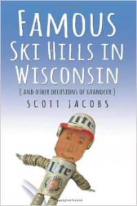 "Cover of ""Famous Ski Hills in Wisconsin"""